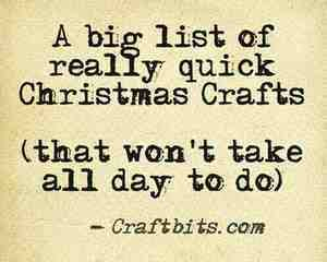 Quick Christmas Crafts — craftbits.com