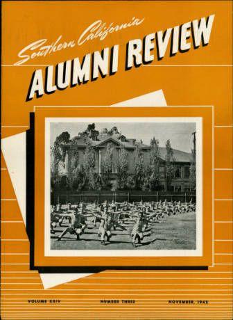 Southern California alumni review, vol. 24, no. 3 (1942 Nov.) :: University of Southern California History Collection