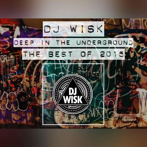D3EP IN THE UNDERGROUND 29/12/15 (BEST OF 2015) **D3EP RADIO NETWORK** by DJ WISK on SoundCloud