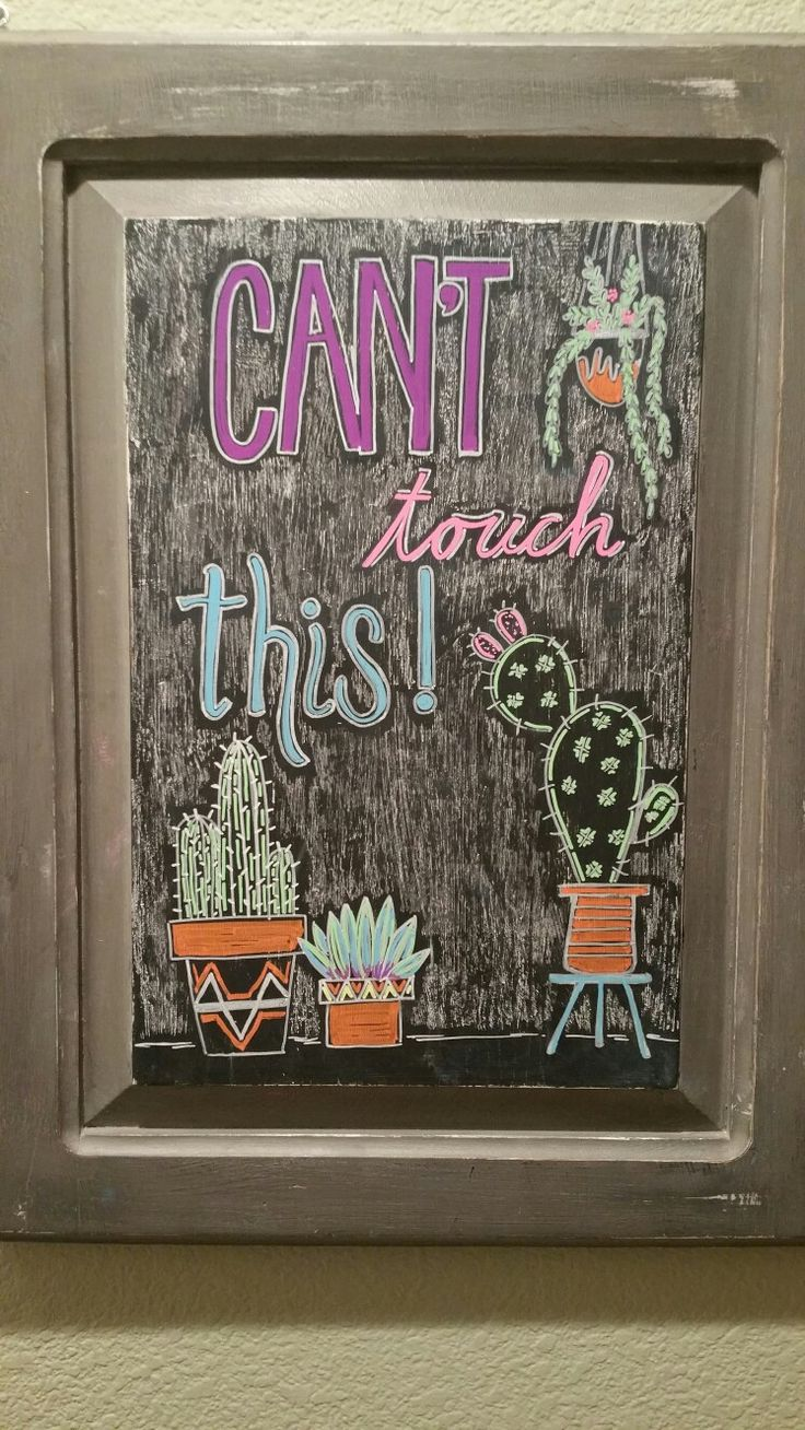 Can't touch this! Cactus chalkboard art for summer. Don't be a prick and repin ;)