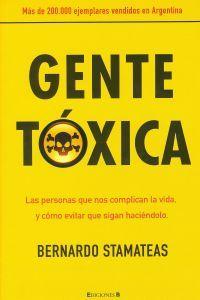 Gente tóxica es uno de los libros de no ficción más vendidos en mes de agosto.     Más información en http://www.imosver.com