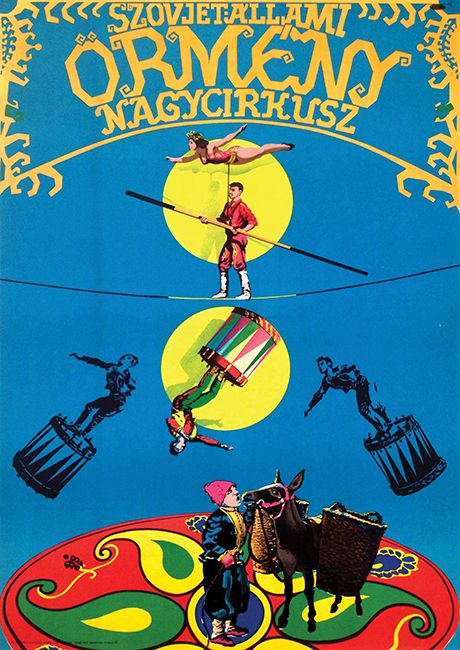 Soviet Armenian State Circus - Find more circus posters in our auction catalogue: http://budapestposter.com/upload/angol_tanulm_kat_2014.pdf
