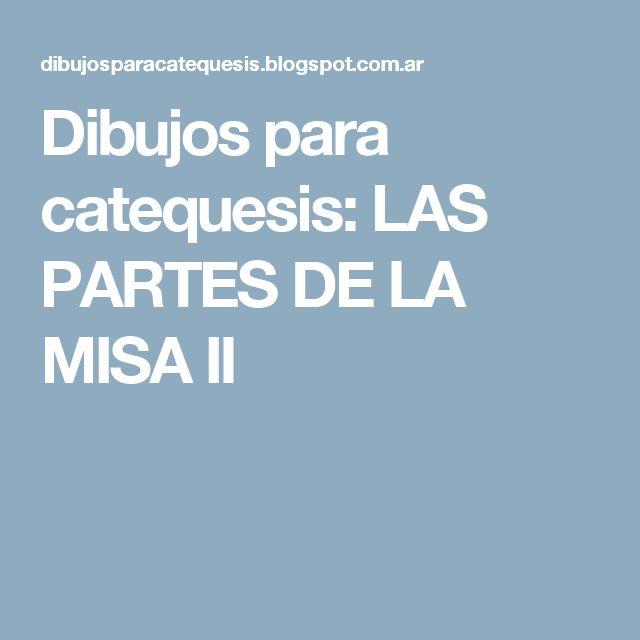 Dibujos para catequesis: LAS PARTES DE LA MISA II