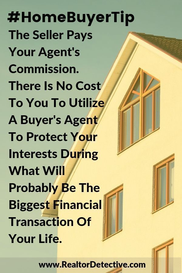 The seller pays your agent's commission. There is no cost ...