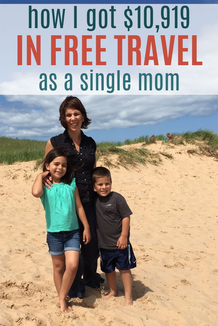 How I got $10,919 in free travel as a single mom and how you can do it too!