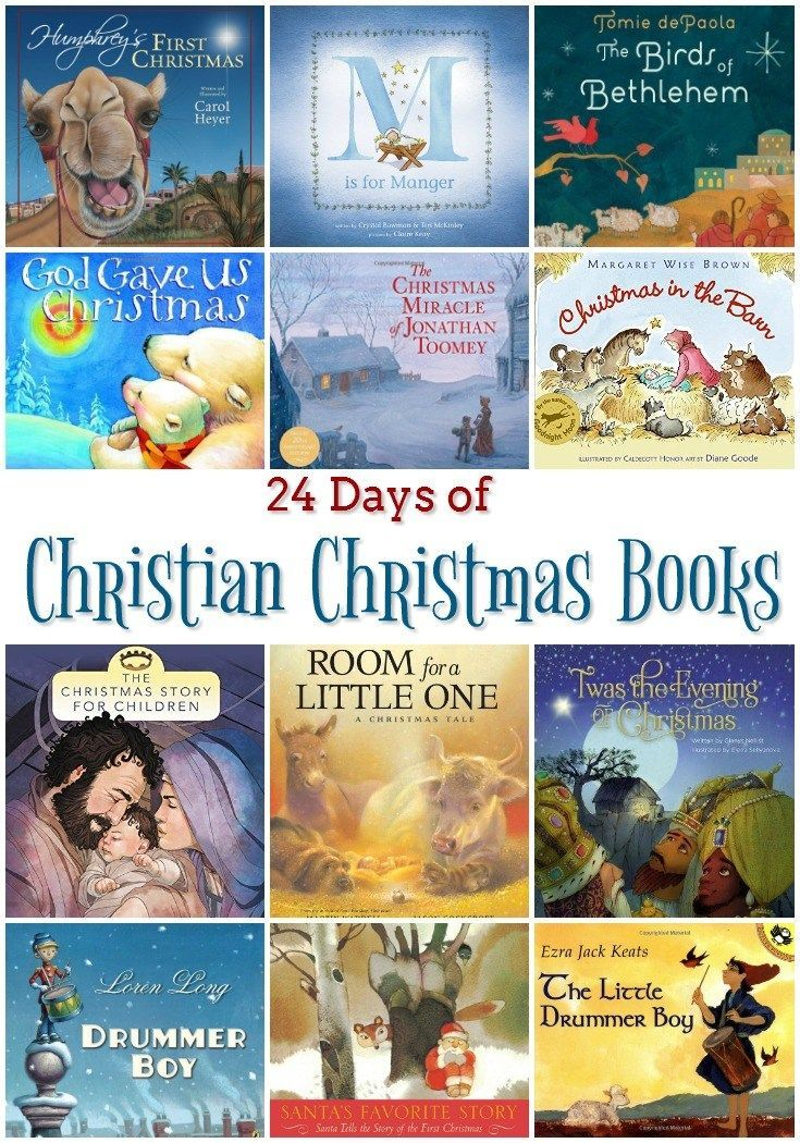 24 Days of Christian Christmas Books - celebrate the Advent season and count down to the birth of Jesus with these excellent picture books.