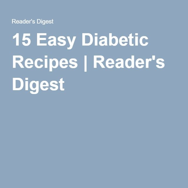 15 Easy Diabetic Recipes | Reader's Digest