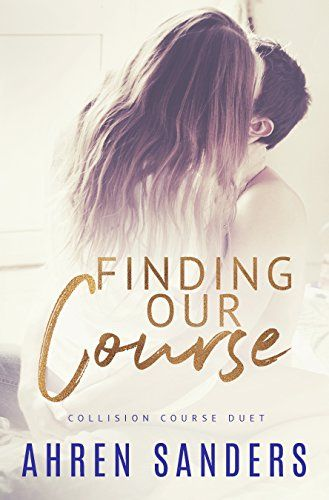 Finding Our Course: Collision Course Duet  https://www.amazon.com/dp/B076P1GT1L/ref=cm_sw_r_pi_awdb_x_YW27zbME47VVE