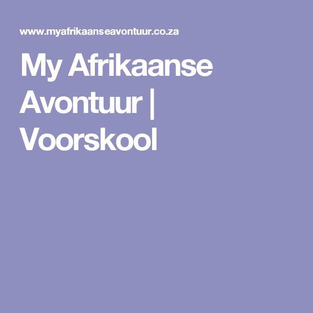 My Afrikaanse Avontuur | Voorskool