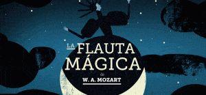 La Flauta Mágica de Mozart.