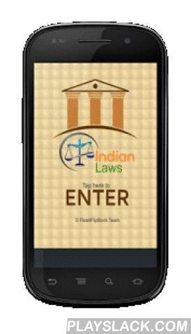 Indian Laws In Hindi  Android App - playslack.com ,  The day to day life of the people is affected by the courts, the police and other agencies.But people are generally not aware about the various aspects of courts, about the criminal justice system, about the procedure being followed in criminal courts, about the various restrictions on the exercise of powers by the police and the duties of the police officers, and so on. They are also not aware about their rights when they are accused of…