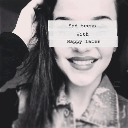 Saying Quotes About Sadness: Sad Teens With Happy Faces Quote