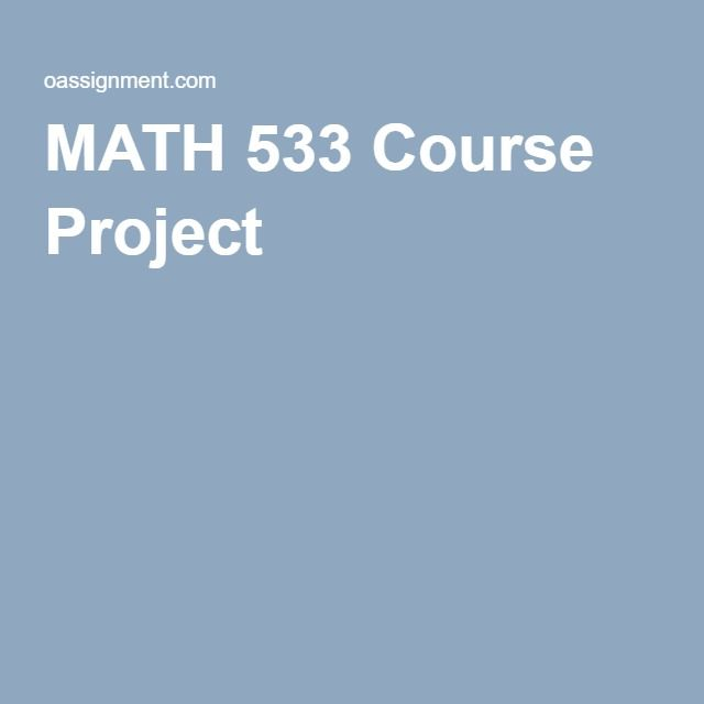 MATH 533 Course Project