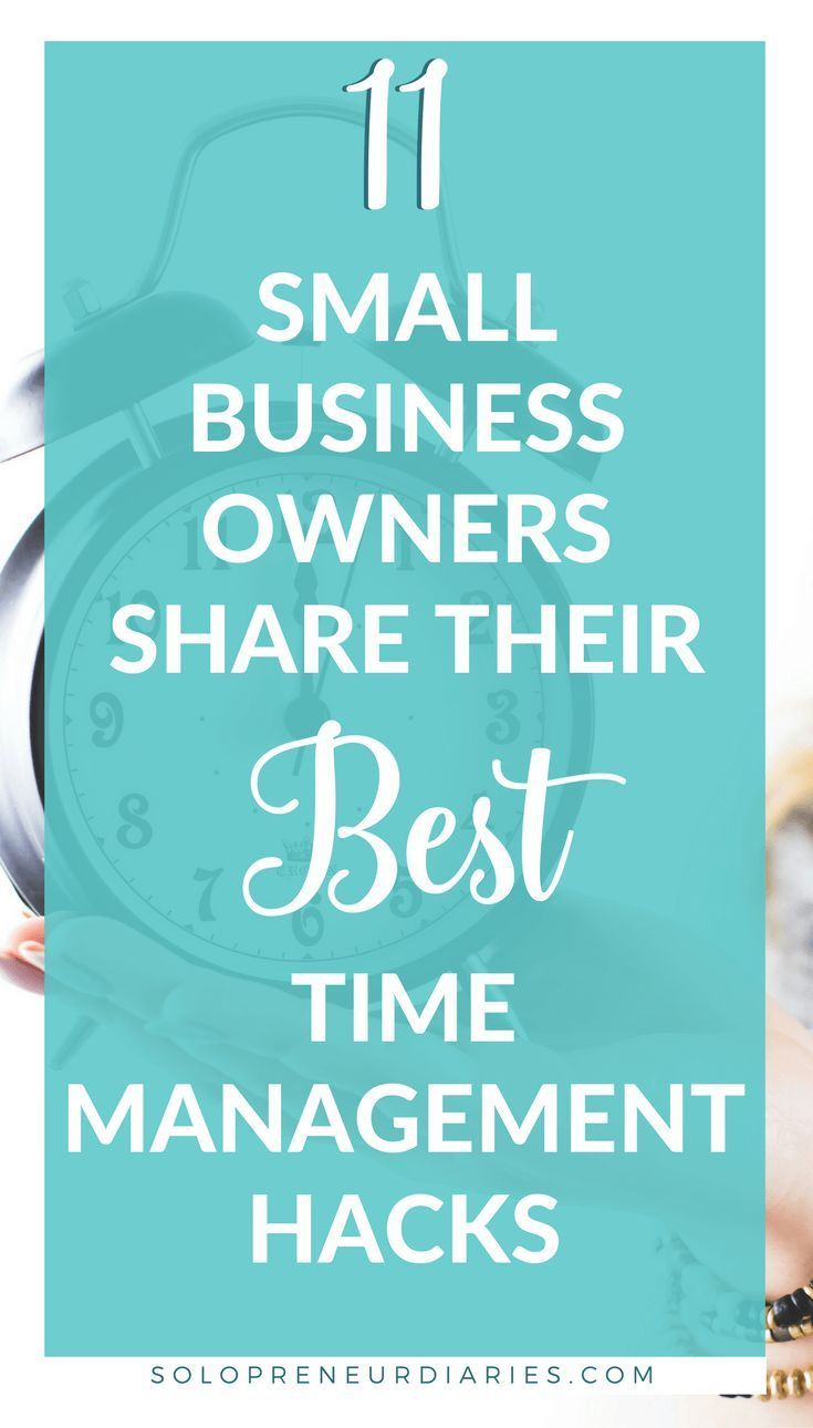 Do you wonder how successful small biz owners get everything done? Click through for the best time management hacks from 11 top business owners.//productivity tips - to-do list - productivity hacks - time saving tools