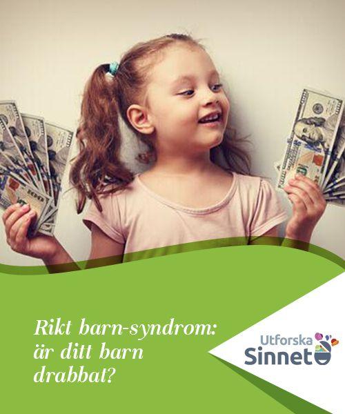 Rikt barn-syndrom: är ditt barn drabbat?   Ifall man måste lämna barnen ensamma kan de uppleva ett vakuum som ibland kompenseras på fel sätt, vilket ger upphov till rikt barn-syndrom.