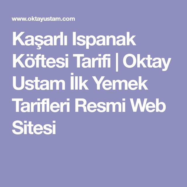 Kaşarlı Ispanak Köftesi Tarifi | Oktay Ustam İlk Yemek Tarifleri Resmi Web Sitesi