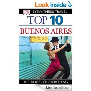 Great intro to Buenos Aires, home of the tango