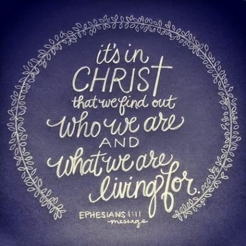 Ephesians 1:11, The Message