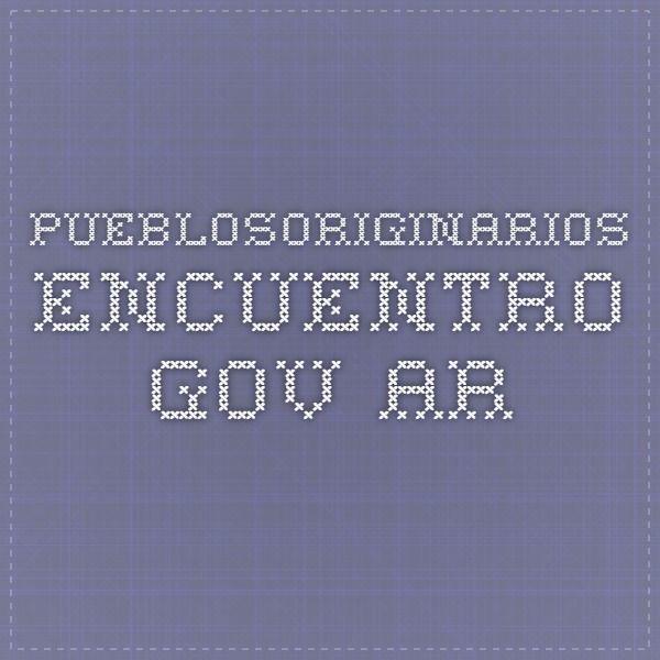 pueblosoriginarios.encuentro.gov.ar