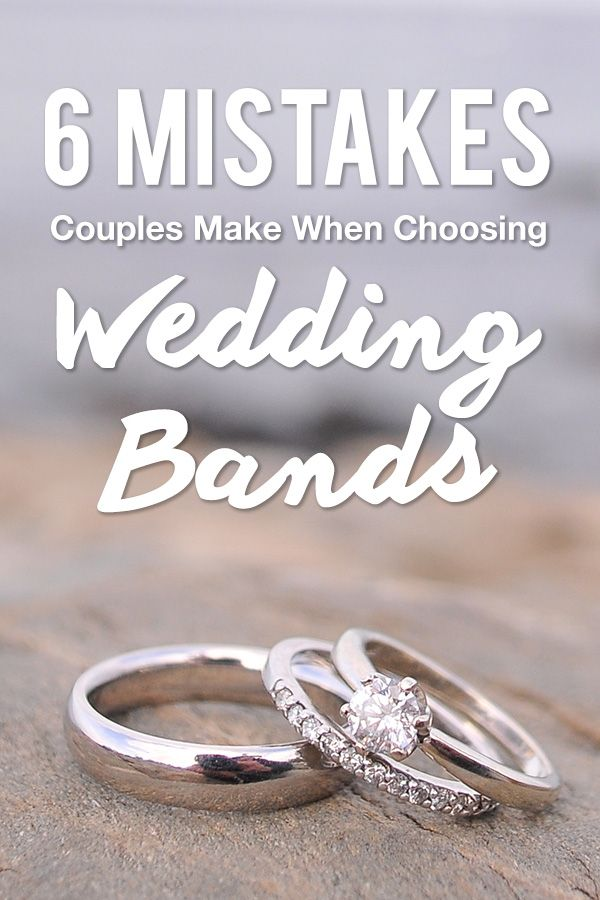 6 Mistakes Couples Make When Choosing Their Wedding Bands Wedding Bands Wedding Ring Bands Buy Wedding Rings