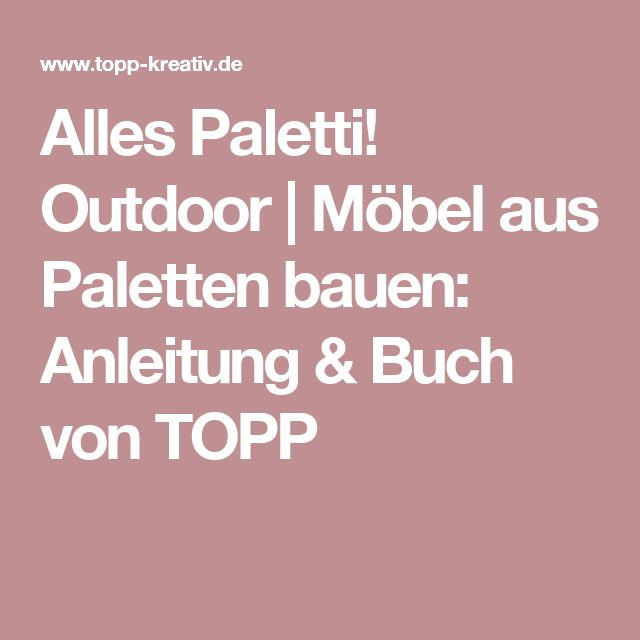 Počet nápadů na téma Paletten Möbel Bauen na Pinterestu ...