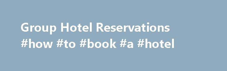 25+ best ideas about Hotel reservations on Pinterest ...