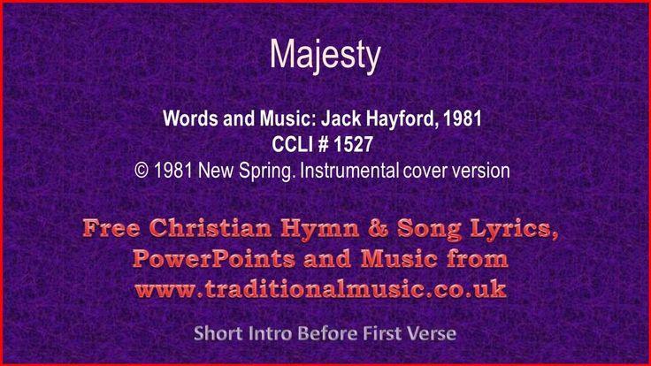 Majesty, Worship his Majesty ~ Hymn Lyrics & Orchestral Music ...