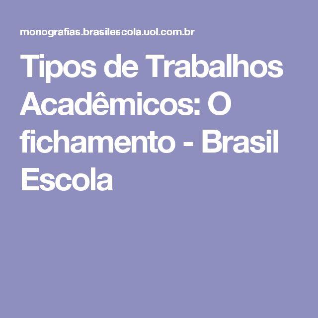 Tipos de Trabalhos Acadêmicos: O fichamento - Brasil Escola