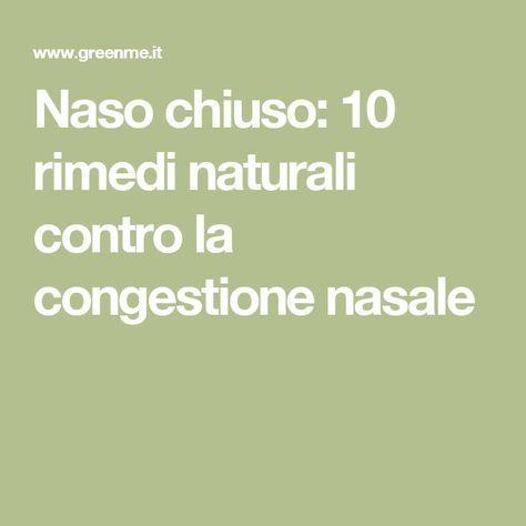 Naso chiuso: 10 rimedi naturali contro la congestione nasale