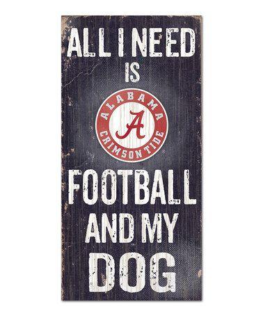 Alabama Crimson Tide 'Football & My Dog' Wall Sign #zulily #zulilyfinds