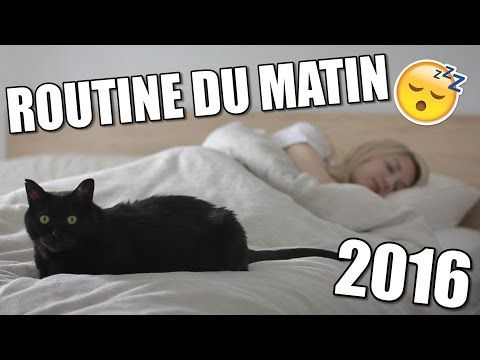 ROUTINE DU MATIN   PRINTEMPS 2016 - YouTube