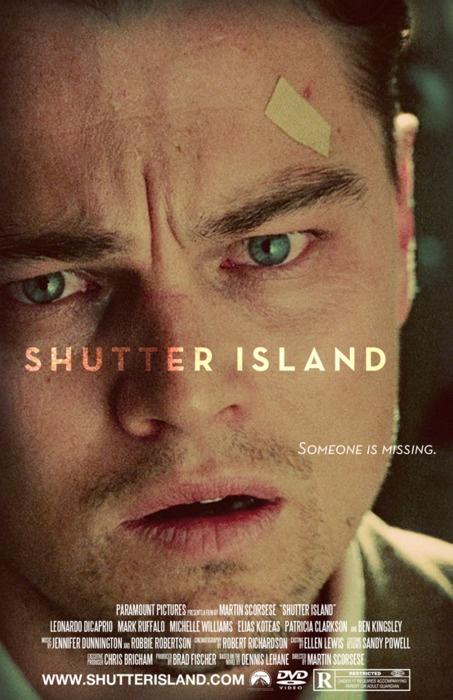 Shutter Island (2010) Directed by Martin Scorsese. Starring Leonardo DiCaprio, Mark Ruffalo & Ben Kingsley