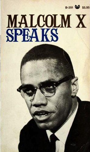 Malcolm X Speaks. Grove Press, 1966. Black Cat B-351. Cover design by Roy Kuhlman. Photographer unknown. www.roykuhlman.com