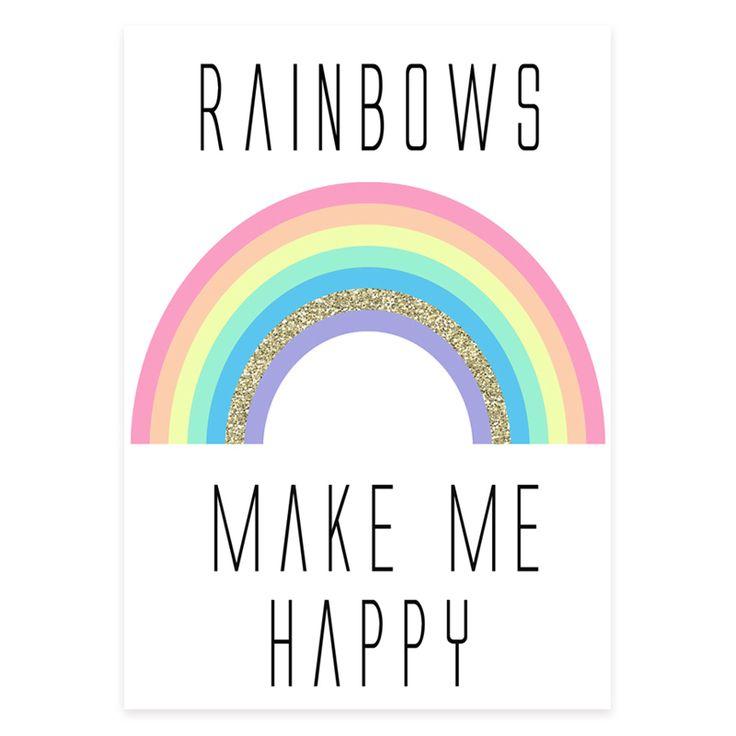 Rainbows Make Me Happy Print