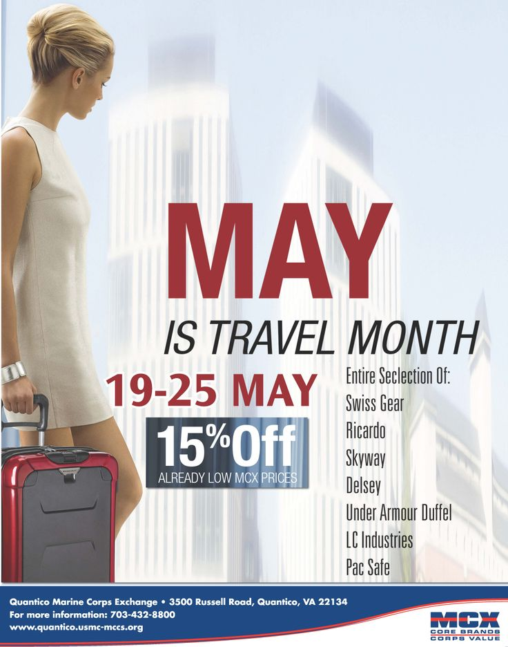 May is Travel Month! Save 15% off selected luggage and accessories 19-25 May at Quantico MCX.