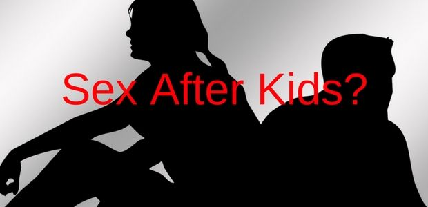 Sex After Kids... is it even possible to have a normal sex life again after becoming a mommy?   #SexAfterKids #TiredMommy #Marriage #Relationships #Kaboutjie @Kaboutj