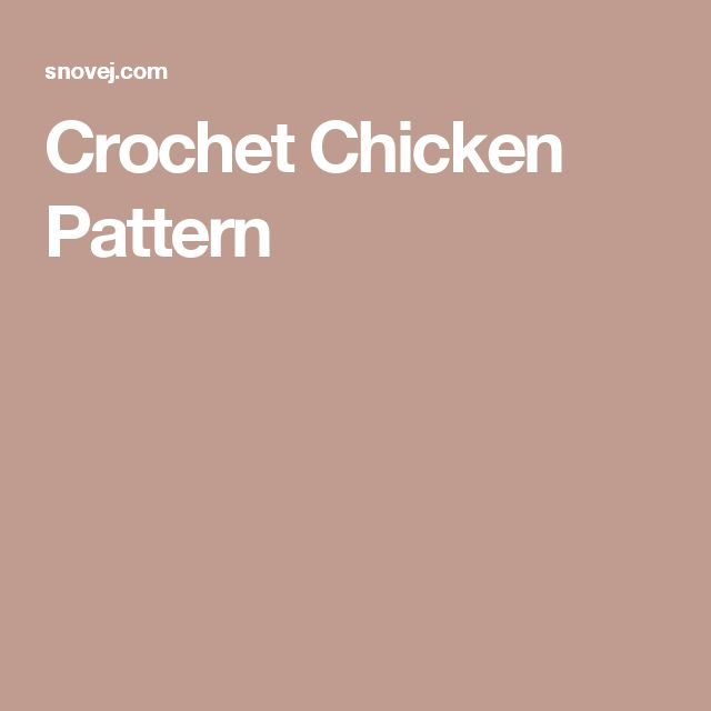 Crochet Chicken Pattern