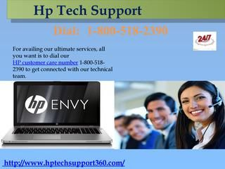 Hp technical support number 1-800-518-2390 United States  Hp technical support number United States 1-800-518-2390 for HP Computer help to Repair HP computer by Our Tech Support Expert. You can contact with 1-800-518-2390 to get instant solution of the query. Whether the problem is related to the various file systems of it or other software, you can take an advantage to get the free instant solution or by paying a very minimal cost for the solution. For more information please visit at…