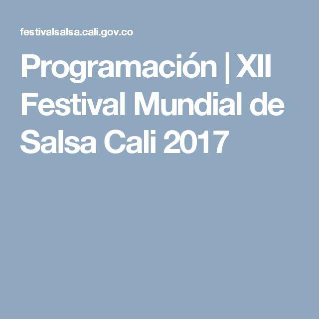 Programación | XII Festival Mundial de Salsa Cali 2017