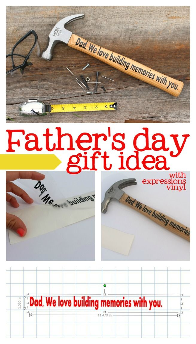 Fathers Day Gift Idea With Expressions Vinyl Hammer