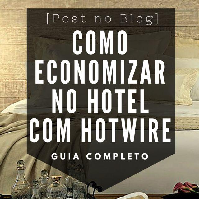 #hotwire #hotel #economizar