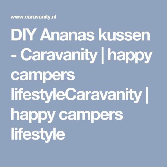 DIY Ananas kussen - Caravanity | happy campers lifestyleCaravanity | happy campers lifestyle