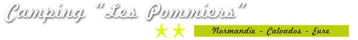 Camping 2 étoiles Les Pommiers - Normandie - Calvados - Eure