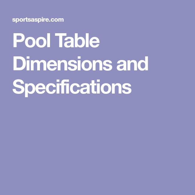 Pool Table Dimensions and Specifications