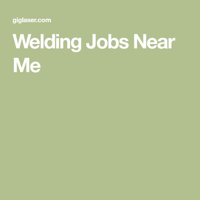 Welding Jobs Near Me
