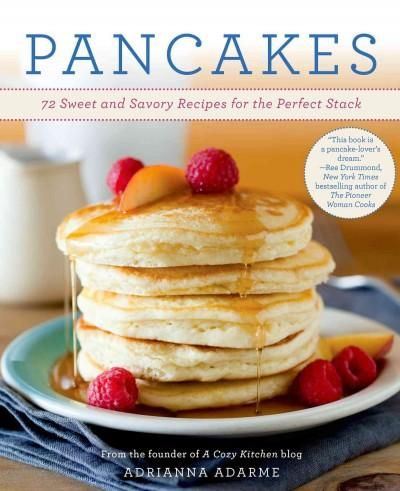 Simple, delicious, sweet and savory pancakes for any time of day. Who doesn't love a pancake? Celebrated in all cultures and made with variety of ingredients, they are the ultimate comfort food. When