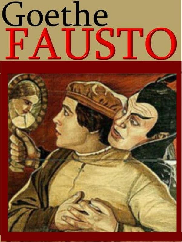 """Fausto""                                              (JOHANN WOLFGANG VON GOETHE )  Literatura Alemã"