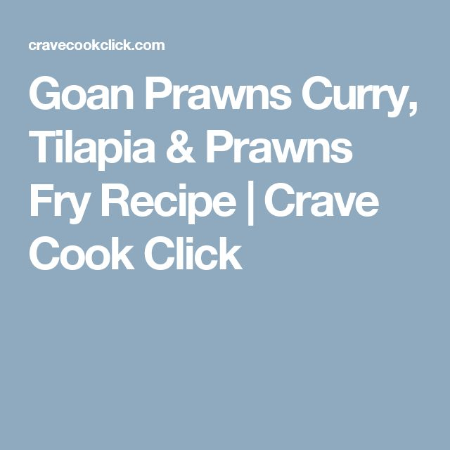 Goan Prawns Curry, Tilapia & Prawns Fry Recipe | Crave Cook Click