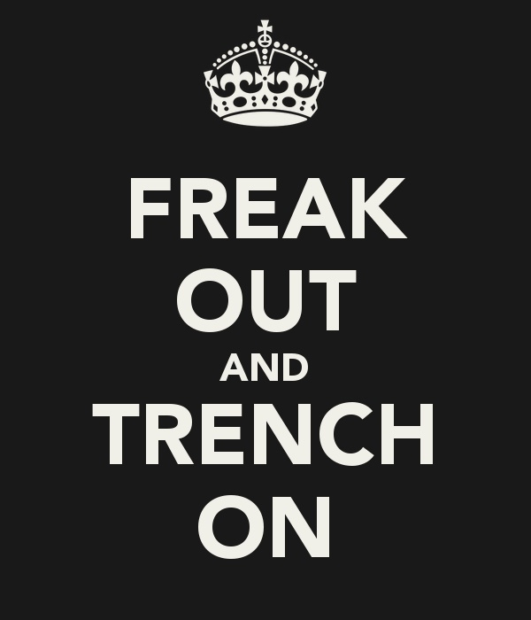 So just Trench on