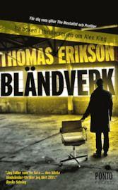 Bokrecension - Bländverk av Thomas Erikson     Thomas Eriksons första bok överträffade min förväntningar ordentligt! Jag tycker om psykologi och beteendevetenskap och att huvudpersonen i denna suveräna deckare är beteendevetare ger en extra krydda åt spänningen. Läs den!     http://blogg.attefall.se/recensioner/bocker/blandverk-av-thomas-erikson/